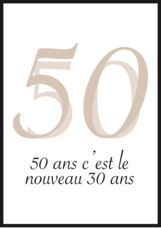 """Affiche """"50 ans c'est le nouveau 30 ans"""""""
