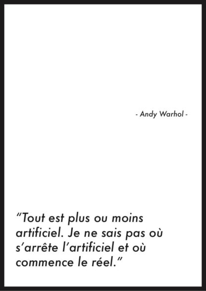 affiche citation andy warhol artificiel