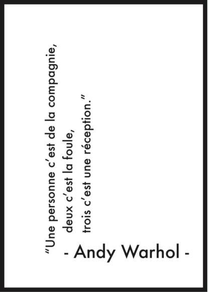 affiche citation andy warhol réception
